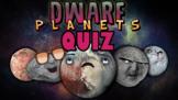 Dwarf Planets Quiz!