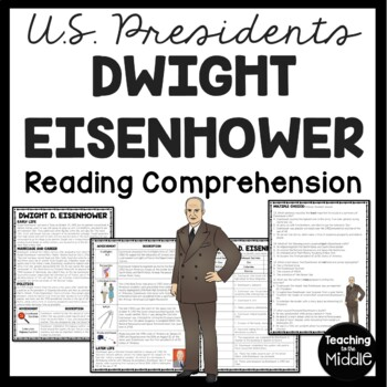 Dwight D. Eisenhower Biography Reading Comprehension Worksheet