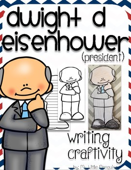 "Dwight D Eisenhower ""Craftivity"" Writing page (President)"