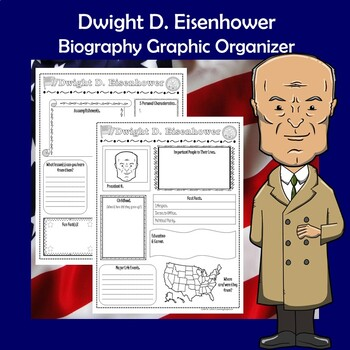 Dwight D. Eisenhower President Biography Research Graphic Organizer
