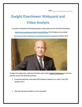 Dwight Eisenhower- Webquest and Video Analysis with Key