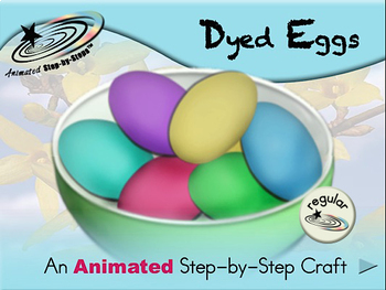 Dyed Eggs - Animated Step-by-Step Craft