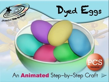 Dyed Eggs - Animated Step-by-Step Craft PCS Symbols