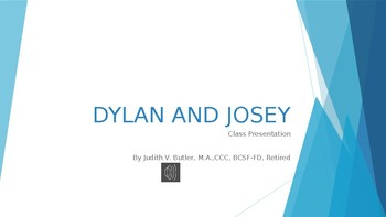 Dylan and Josey: Class Presentation