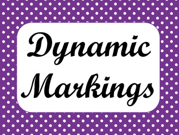 Dynamic Markings: Classroom Printables and Teaching Aids
