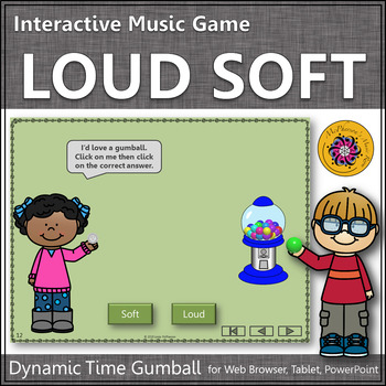 Dynamics Time with Loud and Soft Interactive Music Game (gumball)