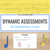 Dynamic Assessments for Music