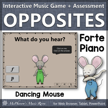 Dynamics Music Opposites ~ Forte Piano Interactive Music Game {Dancing Mouse}