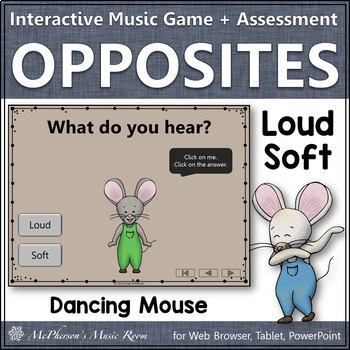 Dynamics Music Opposites ~ Loud Soft Interactive Music Game {Dancing Mouse}