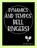 Dynamics and Tempos Bell Ringers