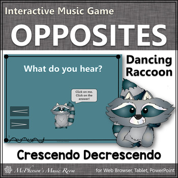 Dynamics {crescendo and decrescendo} Interactive Music Game (raccoon)