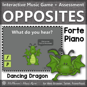 Dynamics {forte and piano} Interactive Music Game + Assessment (dragon)
