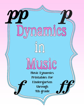 Dynamics in Music Writing and Printables