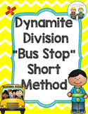 "Dynamite Division:  Short Division Method of Teaching ""Lon"