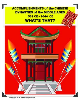 Chinese Dynasties: Accomplishments in the Middle Ages -Wha