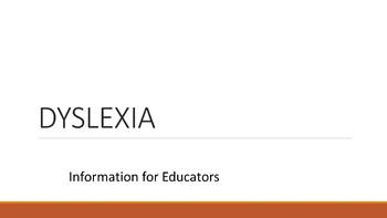 Dyslexia 101: Information for Educators