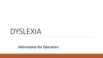Dyslexia 101: Information for Educators