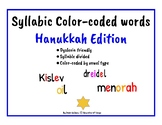 Dyslexia Friendly ~ Color Coded Syllabic Words ~ Hanukkah Edition