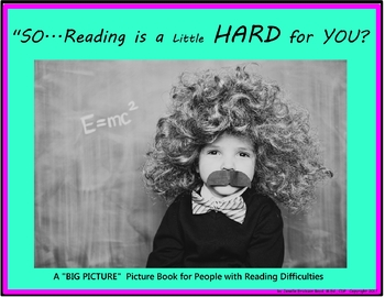 Dyslexia Picture Book for Children, Parents, and Teachers (OG)