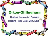 Dyslexia Reading Rules with Audio- Orton-Gillingham Sound Cards