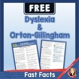 Dyslexia and Orton-Gillingham Fact Sheet