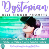 Dystopia Common Core Bell Ringers - Your First Five Minutes DONE!