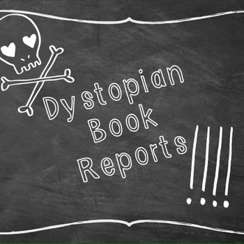 Dystopia based book report