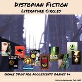Dystopian Fiction Literature Circles Unit Reading & Writing Workshop Grades 7 +