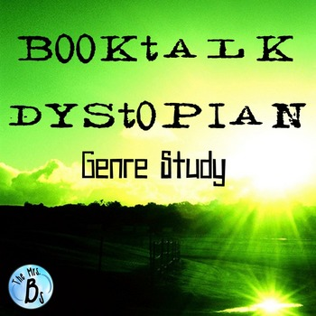 Dystopian Booktalk -  Independent Novel and Genre Study {C