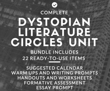 Dystopian Literature Circles Complete Unit: Grades 8-10 High School English