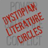 Dystopian Literature Circles for English Language Arts