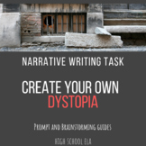 Dystopian Literature Narrative Assignment: Write your own