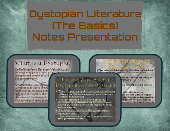 Dystopian Literature (The Basics)-Notes Presentation