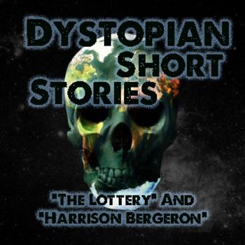 Dystopian Short Stories - \