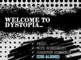 Dystopian Societies - PREZI, Note Worksheet, Harrison Bergeron, CCSS Aligned