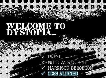 Dystopian Societies - PREZI, Note Worksheet, Harrison Bergeron, CCSS Aligned