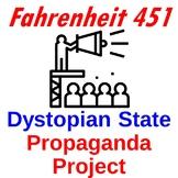 Dystopian/Totalitarian State Propaganda Project