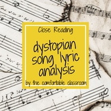 Dystopian Unit Introduction: Song Lyric Close Read