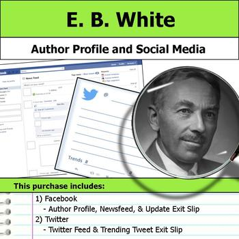 E. B. White - Author Study - Profile and Social Media
