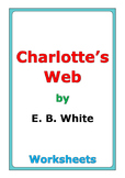 "E. B. White ""Charlotte's Web"" worksheets"