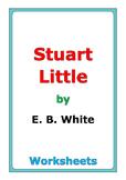 "E. B. White ""Stuart Little"" worksheets"