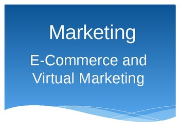 E-Commerce and Virtual Marketing