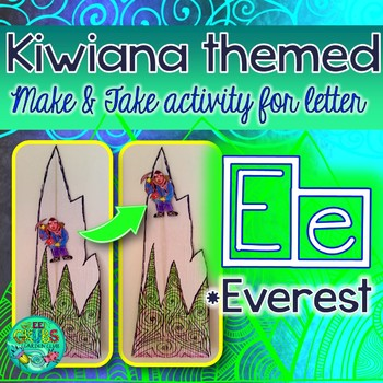 E = EVEREST {Kiwiana Themed 'Make & Take' Alphabet Set}
