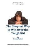 E-Guide: The Simplest Way to Win Over the Tough Kid