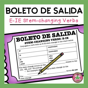 E-IE Stem-changing Verbs Exit Slip