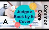 ELA Reading Activity 'Students Design A Book Cover' - CCSS Plan, & Presentation