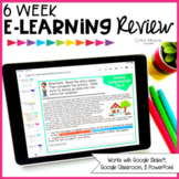 E-Learning 6 Week Spiral Review (Distance Learning)