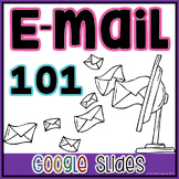 Email 101 Presentation in Google Slides™