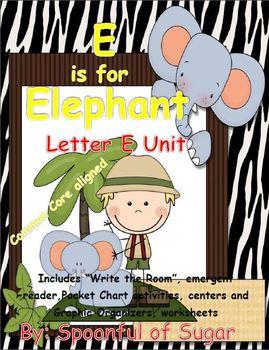 E is for Elephant (Letter E Unit)