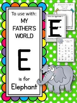 E is for Elephant. To use with My Father's World.  Alphabet Worksheets.
